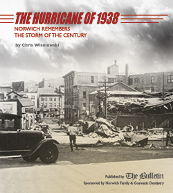 The Hurricane of 1938: Norwich Remembers the Storm of the Century